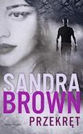 Przekręt - Sandra Brown - ebook