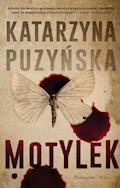 Motylek - Katarzyna Puzyńska - ebook