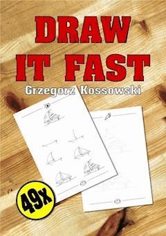 Draw it fast - Grzegorz Kossowski - ebook