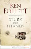 Sturz der Titanen - Ken Follett - E-Book