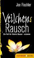 Veilchens Rausch - Joe Fischler - E-Book
