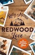 Redwood Love – Es beginnt mit einem Blick - Kelly Moran - E-Book