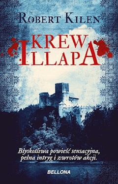 Krew Illapa - Robert Kilen - ebook