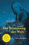 Die Stimmung der Welt - Jens Johler - E-Book