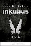 Inkubus - Luca Di Fulvio - E-Book
