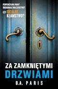 Za zamkniętymi drzwiami - B.A. Paris - ebook + audiobook