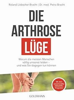 Die Arthrose-Lüge - Petra Bracht - E-Book