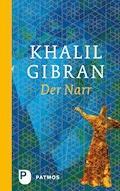 Der Narr - Khalil Gibran - E-Book