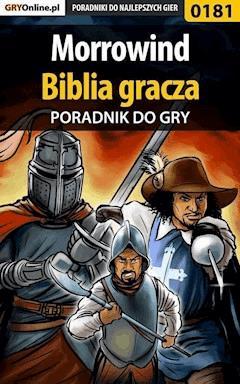 """Morrowind - biblia gracza - poradnik do gry - Piotr """"Ziuziek"""" Deja, Magdalena """"Eijenka"""" Pokorska - ebook"""