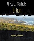 Orkan - Alfred J. Schindler - E-Book