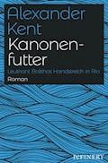 Kanonenfutter - Alexander Kent - E-Book