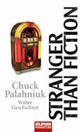 Stranger than Fiction - Chuck Palahniuk - E-Book