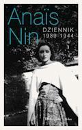 Dziennik 1939-1944 - Anais Nin - ebook