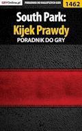 """South Park: Kijek Prawdy - poradnik do gry - Arek """"Skan"""" Kamiński - ebook"""