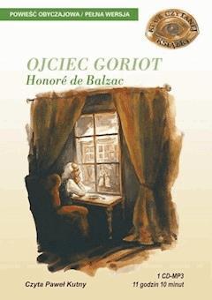 Ojciec Goriot - Honore de Balzac - audiobook