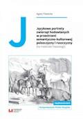 Językowe portrety zwierząt hodowlanych w przestrzeni semantyczno-kulturowej polszczyzny i ruszczyzny (na materiale frazeologii) - Agata Piasecka - ebook