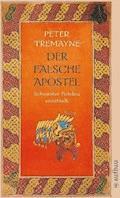 Der falsche Apostel - Peter Tremayne - E-Book