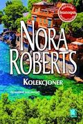 Kolekcjoner - Nora Roberts - ebook