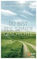 Du bist Teil seiner Geschichte - Hans-Joachim Eckstein - E-Book