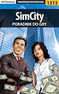"SimCity - poradnik do gry - Maciej ""Czarny"" Kozłowski - ebook"