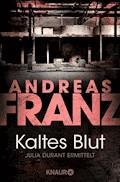 Kaltes Blut - Andreas Franz - E-Book + Hörbüch