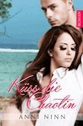 Küss die Chaotin - Anni Ninn - E-Book