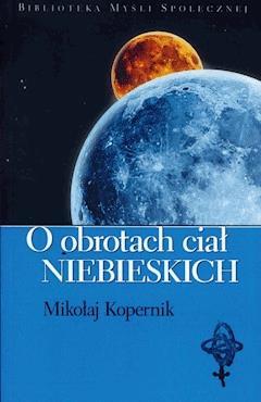 O obrotach ciał niebieskich - Mikołaj Kopernik - ebook