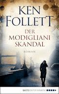 Der Modigliani-Skandal - Ken Follett - E-Book