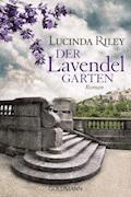 Der Lavendelgarten - Lucinda Riley - E-Book