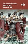 Brytania 55-54 p.n.e - Tomasz Romanowski - ebook