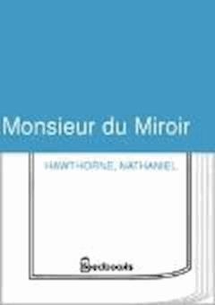 Monsieur du Miroir - Nathaniel Hawthorne - ebook