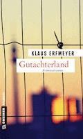 Gutachterland - Klaus Erfmeyer - E-Book