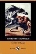 Beasts and Super-Beasts - Saki - ebook