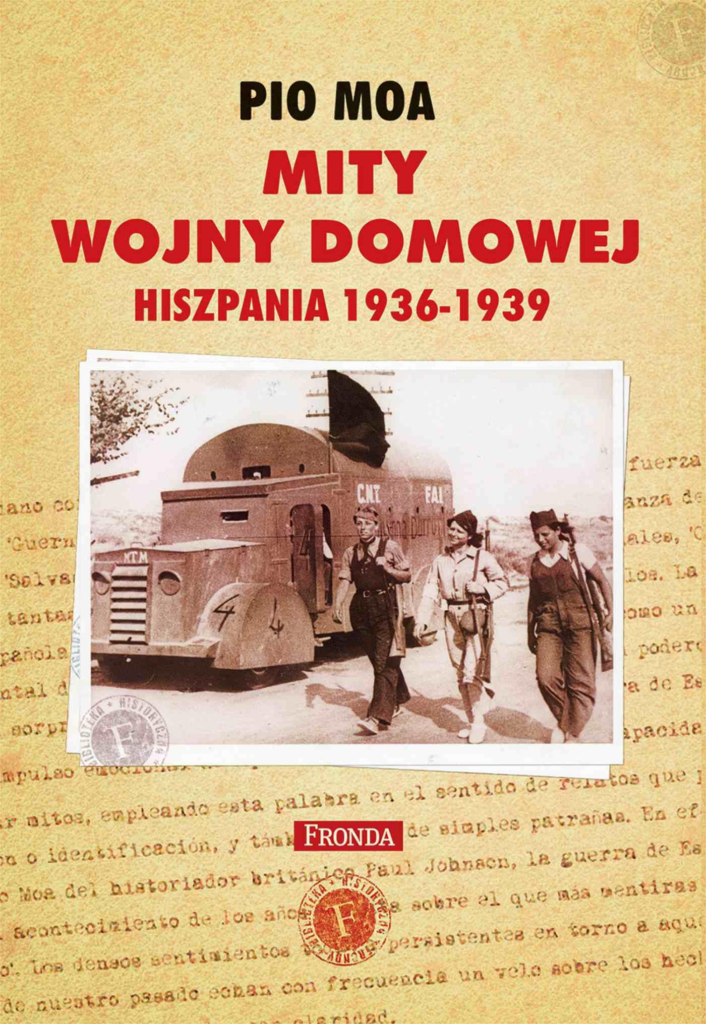Mity Wojny domowej Hiszpania 1936-1939 - Pio Moa