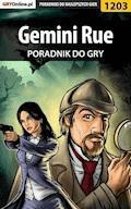 "Gemini Rue - poradnik do gry - Michał ""Wolfen"" Basta - ebook"