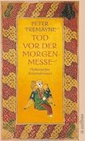 Tod vor der Morgenmesse - Peter Tremayne - E-Book + Hörbüch