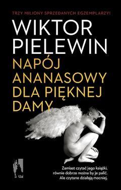 Napój ananasowy dla pięknej damy - Wiktor Pielewin - ebook