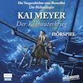 Der Klabauterkrieg - Kai Meyer - Hörbüch