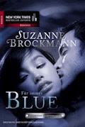 Für immer - Blue - Suzanne Brockmann - E-Book