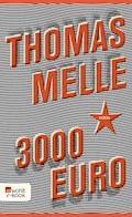 3000 Euro - Thomas Melle - E-Book