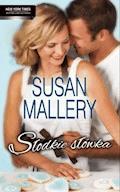 Słodkie słówka - Susan Mallery - ebook