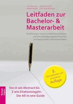Leitfaden zur Bachelor- und Masterarbeit - Hans Brunner - E-Book