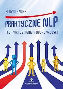 Praktyczne NLP - Flavio Anusz - ebook