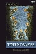 Totentänzer - Ralf Kramp - E-Book