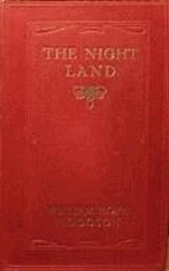The Night Land - William Hope Hodgson - ebook