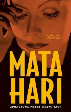 Mata Hari - Sławomir Leśniewski - ebook