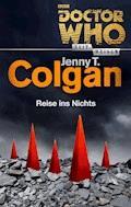 Doctor Who - Zeitreisen 2: Reise ins Nichts - Jenny T. Colgan - E-Book