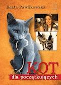 Kot dla początkujących - Beata Pawlikowska - ebook