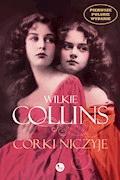 Córki niczyje - Wilkie Collins - ebook