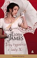 Trzy tygodnie z Lady X - Eloisa James - ebook